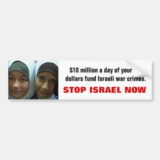STOP ISRAEL NOW BUMPER STICKERS