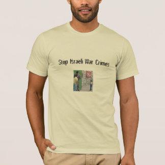Stop Israeli War Crimes T-Shirt