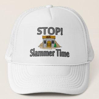 Stop It's Slammer Time Trucker Hat