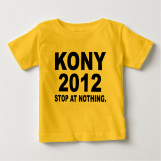 Stop Joseph Kony 2012, Stop at Nothing, Political Baby T-Shirt