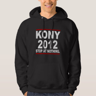 Stop Joseph Kony 2012, Stop at Nothing, Politics Hoodie