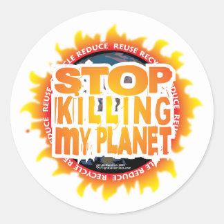 Stop Killing My Planet Classic Round Sticker
