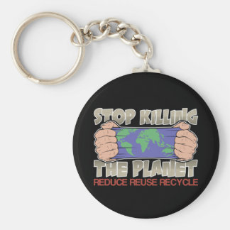 Stop Killing the Planet Keychain