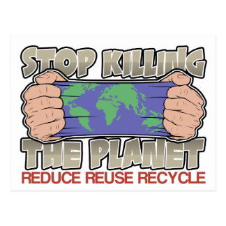 Stop Killing the Planet Postcard