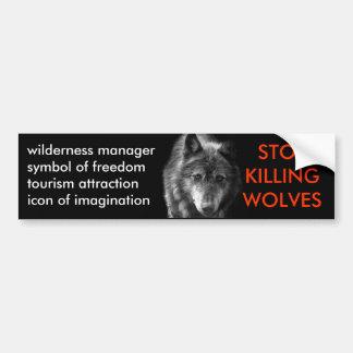 Stop Killing Wolves Bumper Sticker