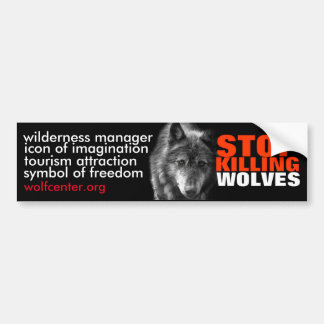 Stop Killing Wolves Bumper Sticker