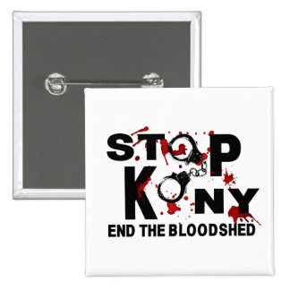 Stop Kony. End the Bloodshed. 2 Inch Square Button