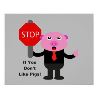 Stop Like Pigs Poster
