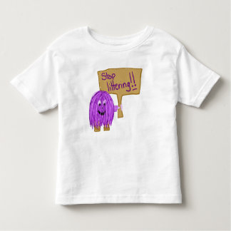 stop littering toddler t-shirt