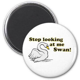 Stop looking at me swan 2 inch round magnet