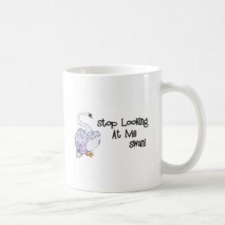 Stop Looking At Me Swan Coffee Mug