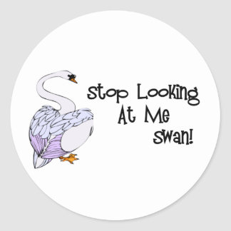 Stop Looking At Me Swan Round Sticker