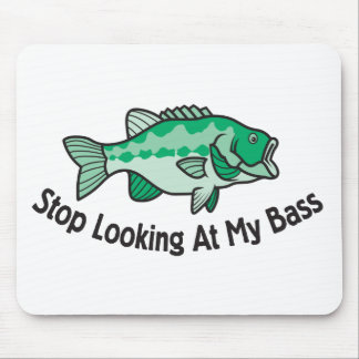 Stop Looking At My Bass Mouse Pad