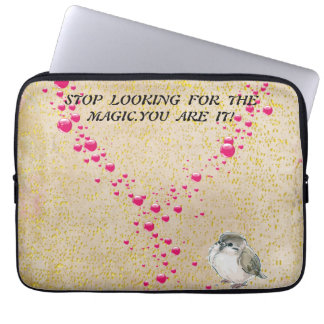 Stop looking for the magic.You are it-Vintage Bird Laptop Sleeve