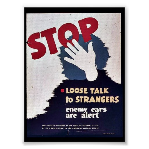 Stop Loose Talk Posters