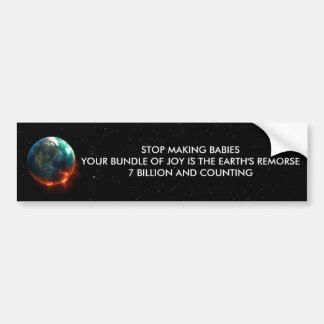 STOP MAKING BABIES CAR BUMPER STICKER