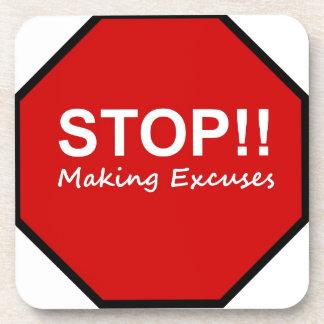 Stop!! Making Excuses Beverage Coaster