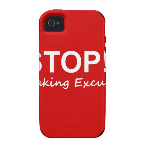 Stop!! Making Excuses iPhone 4/4S Cover