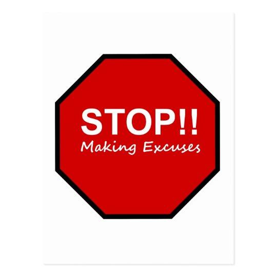 Stop!! Making Excuses Postcard