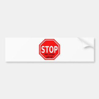 STOP me from aging Bumper Sticker