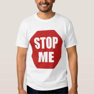 Stop Me T-Shirt