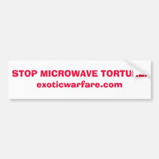 STOP MICROWAVE TORTURE!exoticwarfare.com Bumper Sticker
