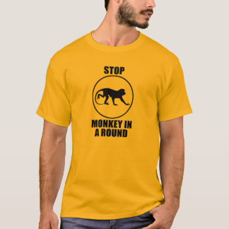 Stop Monkey in a Round T-Shirt