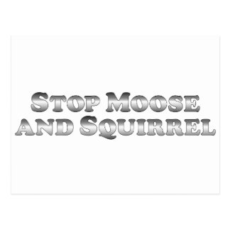 Stop Moose and Squirrel - Basic Postcard
