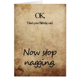 Stop nagging birthday card