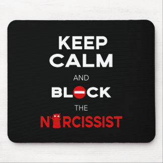 Stop Narcissists, Narcissism. Keep Calm and Block Mouse Pad