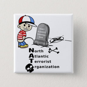 Stop NATO War Machine Funny Drawing Pinback Button