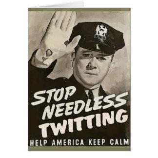 Stop Needless Twitting Card
