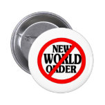 STOP NEW WORLD ORDER PINBACK BUTTON
