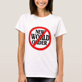 STOP NEW WORLD ORDER T-Shirt