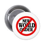 STOP NUEVO ORDEN MUNDIAL PIN REDONDO 5 CM