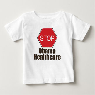 Stop Obama Healthcare Baby T-shirt