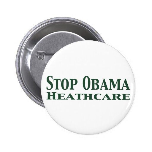 Stop Obama Healthcare Pins
