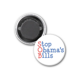 Stop Obama's Bills - from ruining our Country Fridge Magnets