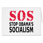 Stop Obama's Socialism - SOS Greeting Cards