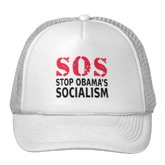 Stop Obama's Socialism - SOS Hat