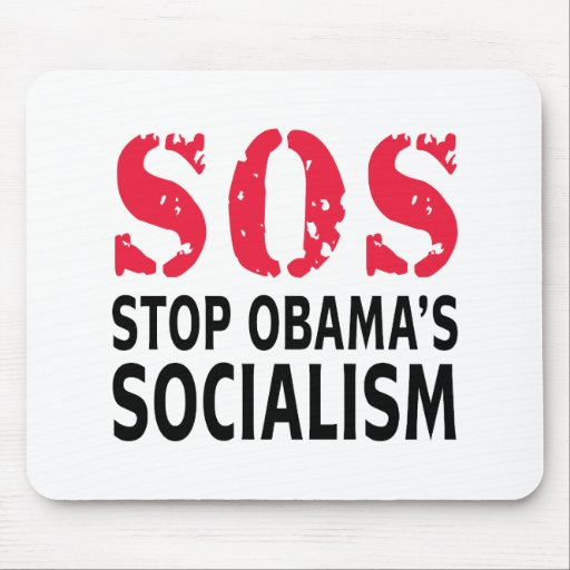 Stop Obama's Socialism - SOS Mousepad