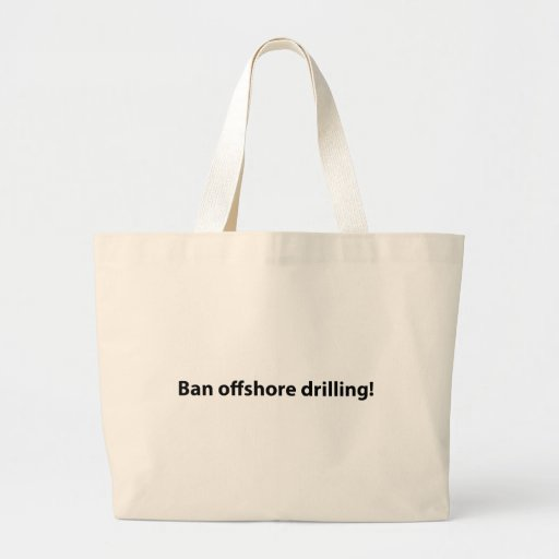 stop offshore drilling bag