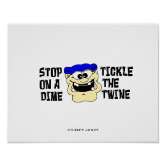 STOP ON A DIME...TICKLE THE TWINE POSTER