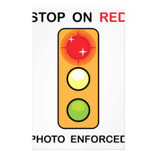 Stop on red Photo enforced Sign Stationery