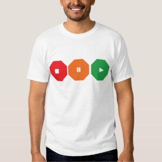 Stop, Pause, Go! T Shirt