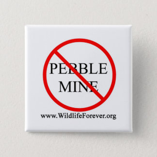 STOP PEBBLE MINE BUTTON