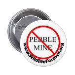 STOP PEBBLE MINE BUTTON 2