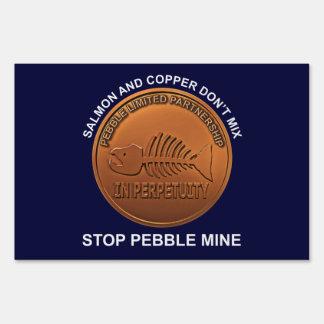 Stop Pebble Mine - Pebble Mine Penny Yard Sign
