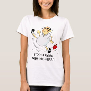 Stop playing (soccer) games with my heart T-Shirt
