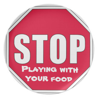 Stop! Playing with your food Plate